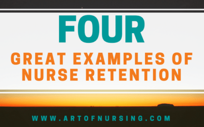 4 Great Examples of Nurse Retention