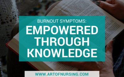 Burnout Symptoms: Empowered Through Knowledge