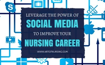 Leverage the Power of Social Media to Improve Your Nursing Career