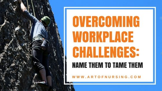 Overcoming workplace challenges_ Name them to tame them