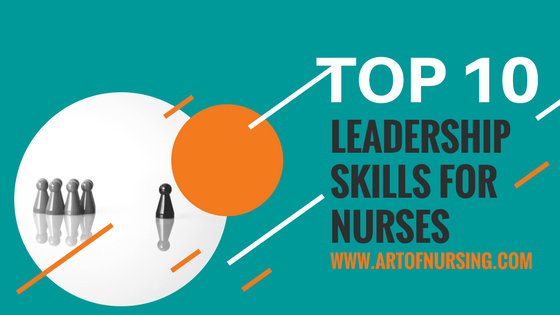 Top 10 Leadership Skills for Nurses