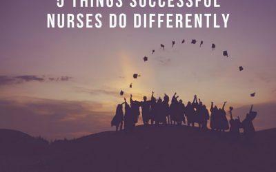 5 Things Successful Nurses Do Differently