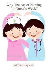 Why The Art of Nursing for Nurse's Week?