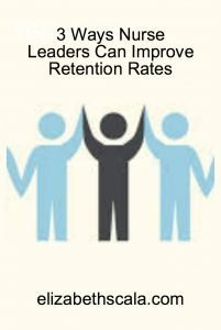 3 Ways Nurse Leaders Can Improve Retention Rates